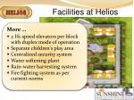 facilities at helios