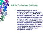 aapm the graduate certification