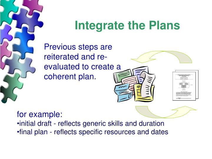 Integrate the Plans