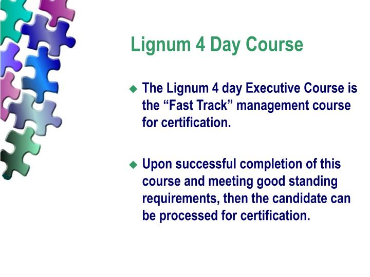 Lignum 4 Day Course