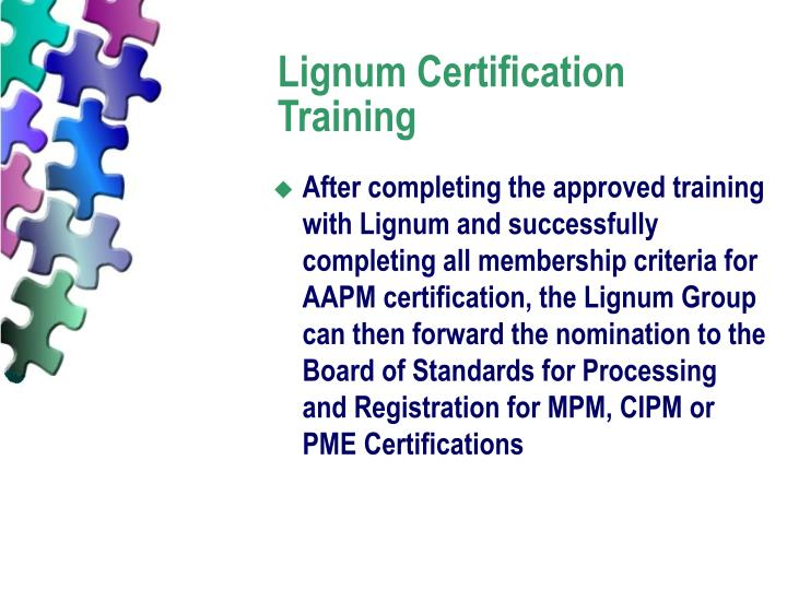 Lignum Certification Training