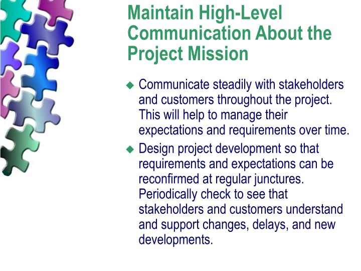 Maintain High-Level Communication About the Project Mission