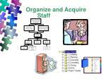 organize and acquire staff