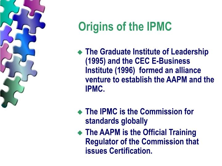 Origins of the IPMC