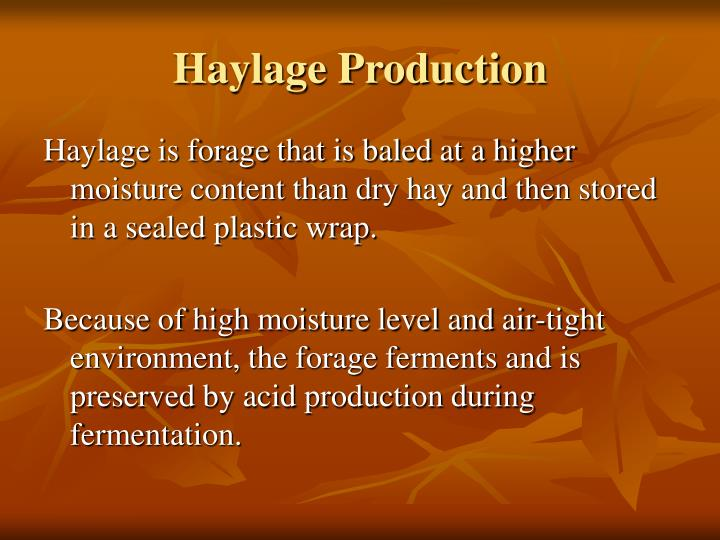 Haylage production