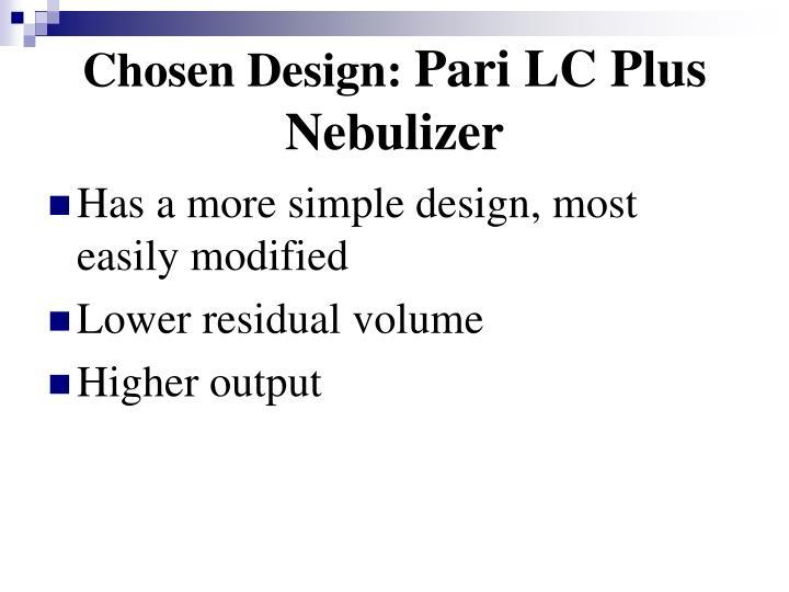 Chosen Design: