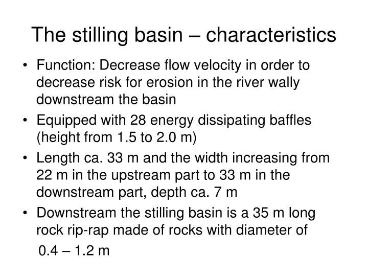 The stilling basin – characteristics