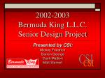 2002 2003 bermuda king l l c senior design project