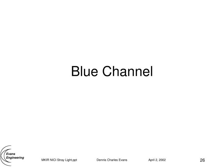 Blue Channel