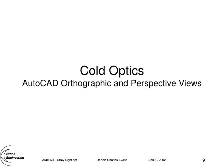 Cold Optics