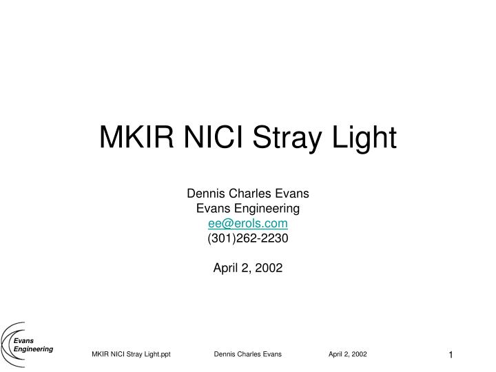MKIR NICI Stray Light