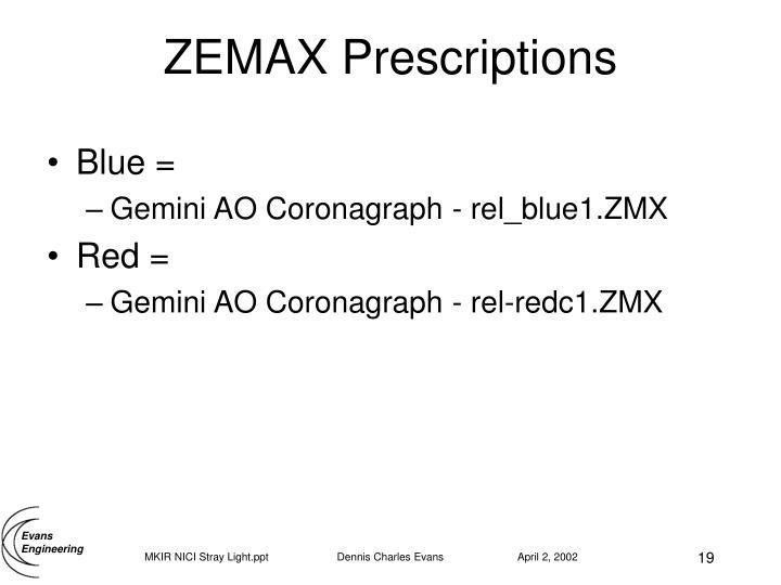 ZEMAX Prescriptions
