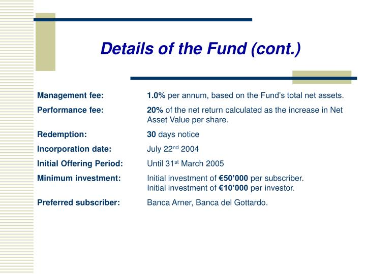 Details of the Fund (cont.)