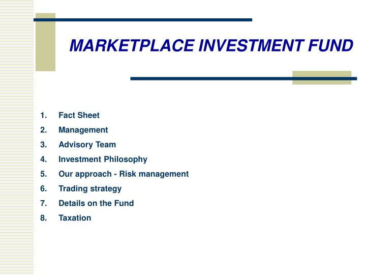 MARKETPLACE INVESTMENT FUND
