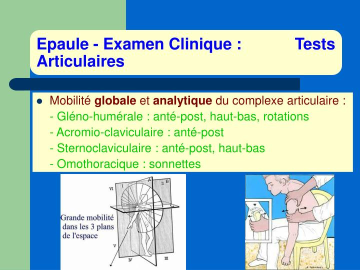 Epaule - Examen Clinique :            Tests Articulaires