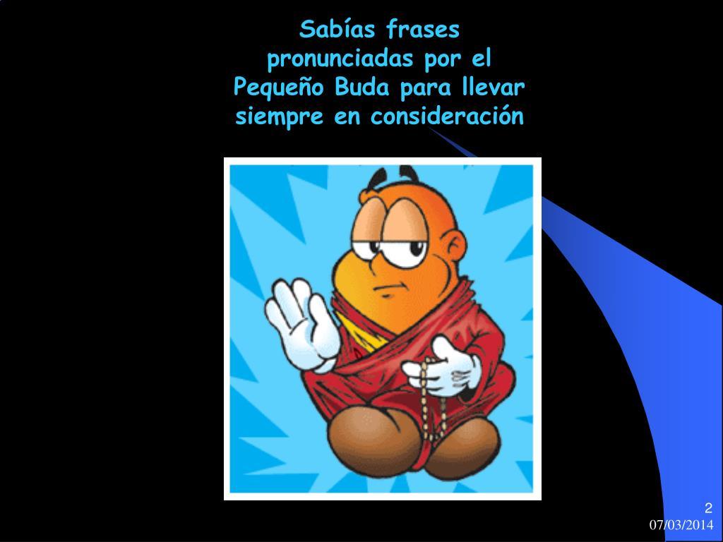 Sabías frases pronunciadas por el Pequeño Buda para llevar siempre en consideración
