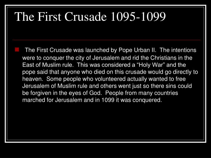 The First Crusade 1095-1099