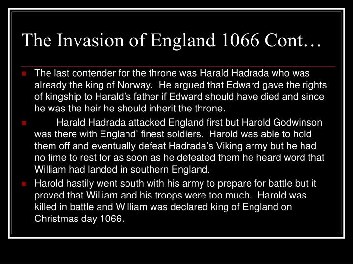 The Invasion of England 1066 Cont…
