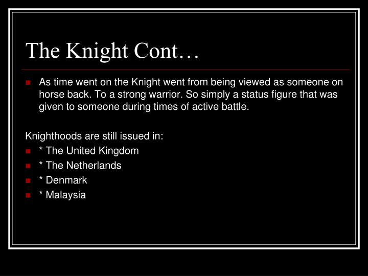 The Knight Cont…