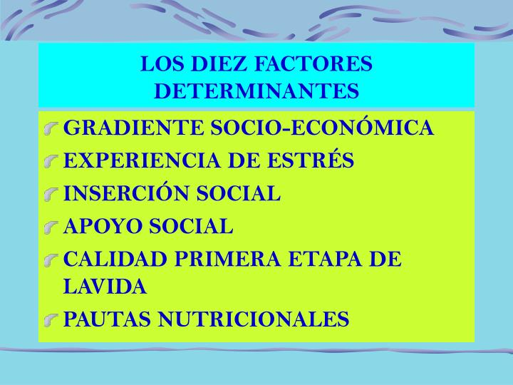 LOS DIEZ FACTORES DETERMINANTES