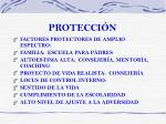 protecci n