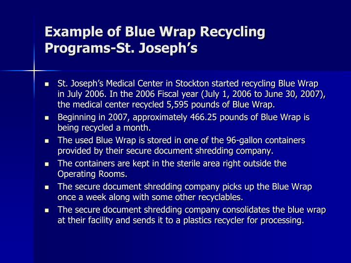 Example of Blue Wrap Recycling Programs-St. Joseph's