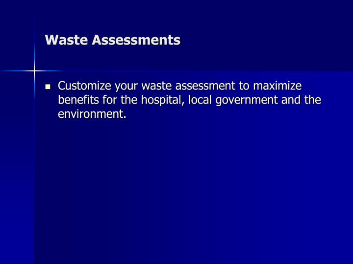 Waste Assessments