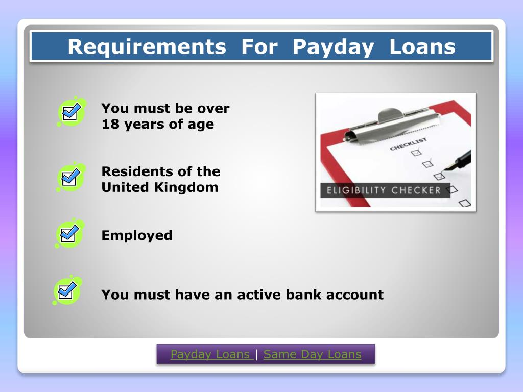Requirements  For  Payday  Loans