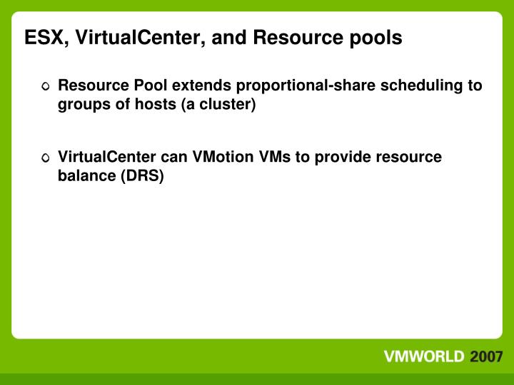 ESX, VirtualCenter, and Resource pools