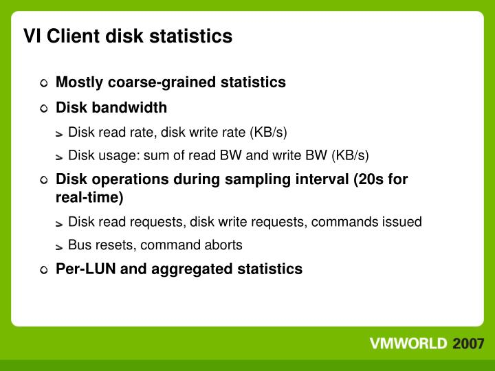 VI Client disk statistics
