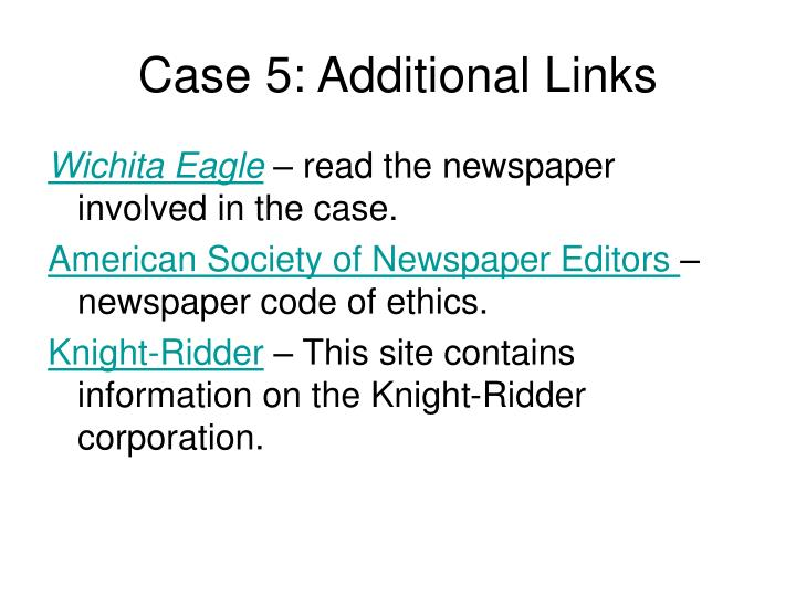 Case 5: Additional Links