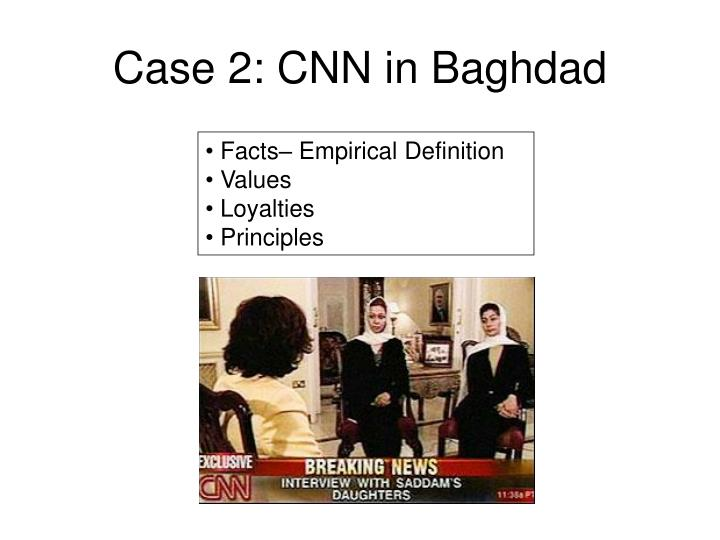 Case 2: CNN in Baghdad