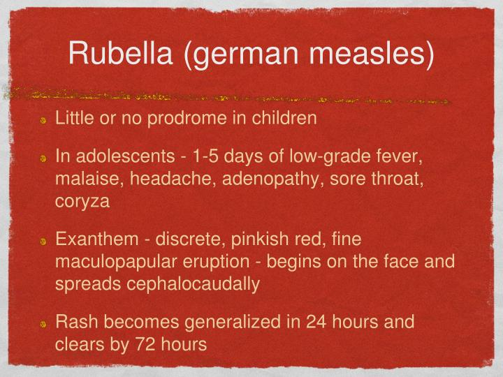 Rubella (german measles)