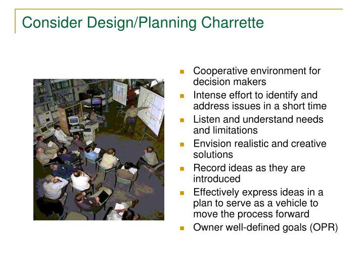 Consider Design/Planning Charrette