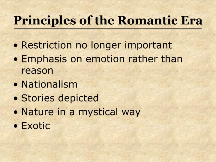 Principles of the Romantic Era