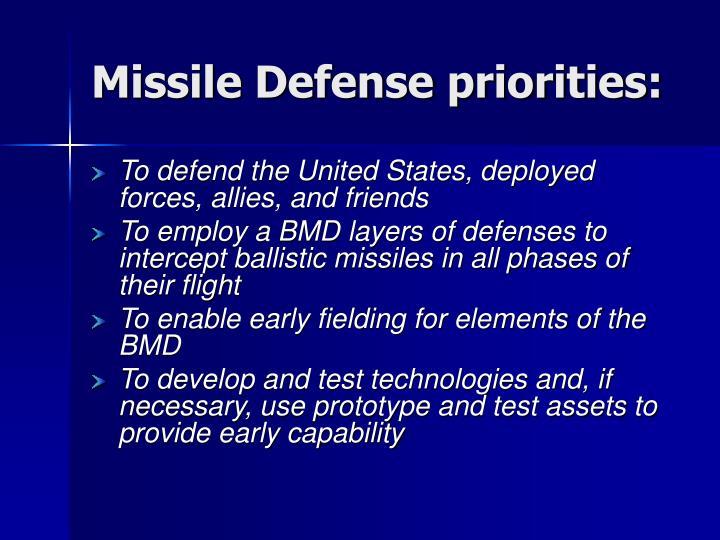 Missile Defense priorities: