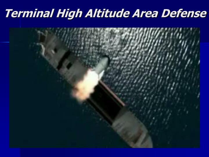 Terminal High Altitude Area Defense