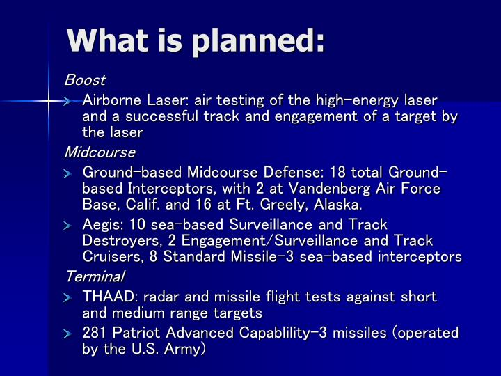 What is planned:
