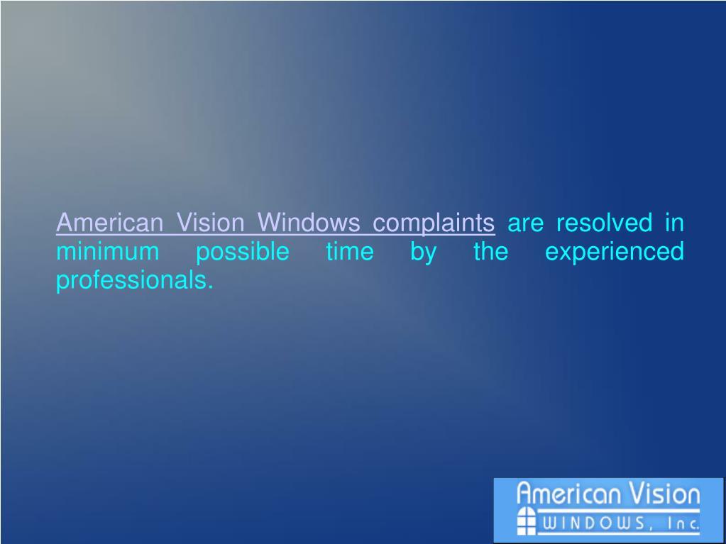 American Vision Windows complaints