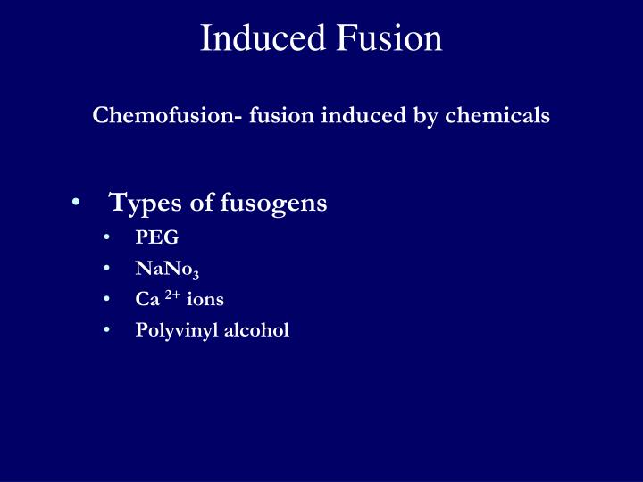 Induced Fusion