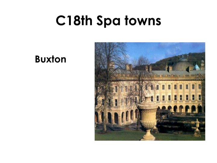C18th Spa towns