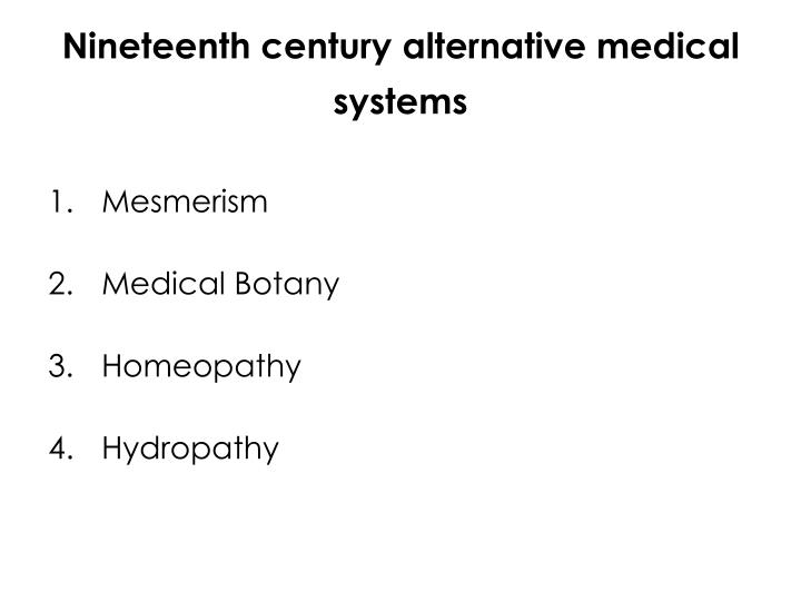 Nineteenth century alternative medical systems