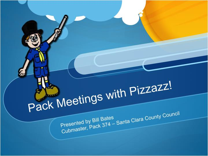 Pack meetings with pizzazz