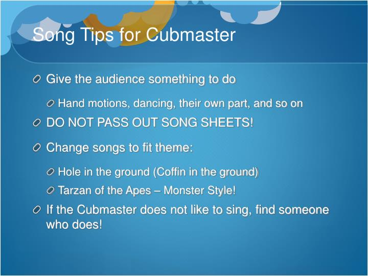 Song Tips for Cubmaster