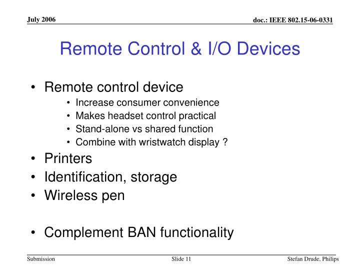 Remote Control & I/O Devices
