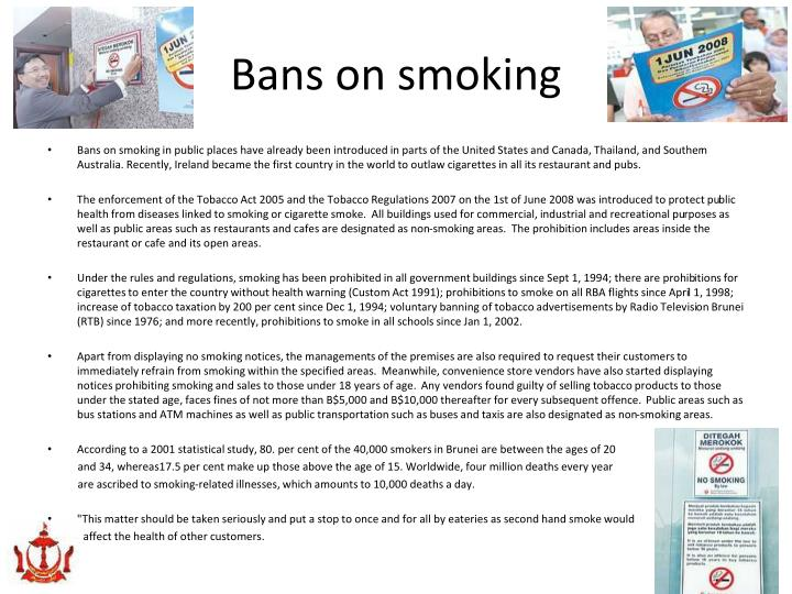 Bans on smoking