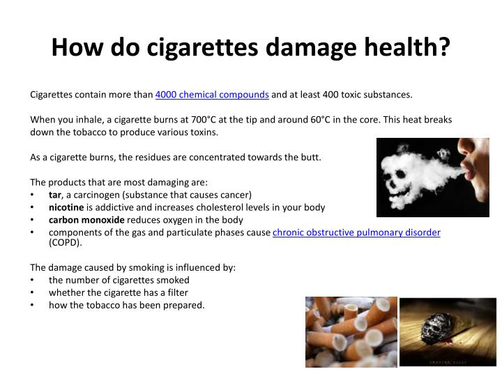 How do cigarettes damage health?