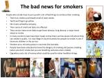 the bad news for smokers