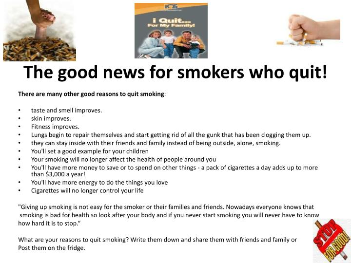 The good news for smokers who quit!