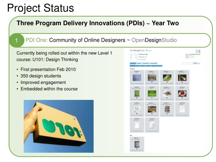 Three Program Delivery Innovations (PDIs) ~ Year Two